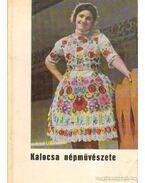 Kalocsa népművészete