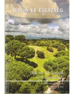 Biblia és egészség 2010/2. I. rész