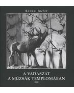 A vadászat a múzsák templomában