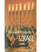Választott népem, Izráel