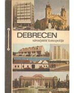 Debrecen városépítési koncepciója