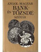 Angol-magyar bank- és tõzsdeszótár