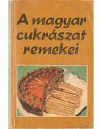 A magyar cukrászat remekei