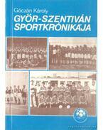 Győr-Szentiván sportkrónikája