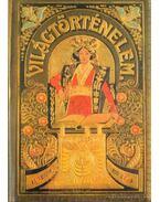 Tolnai világtörténelme - A legujabb kor I-IV. kötet