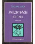 Nagycsécs község története - A középkor
