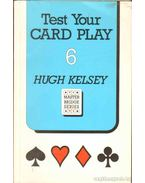Test Your Card Play 6