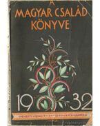 A Magyar Család Könyve 1932.