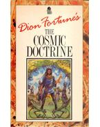 The Cosmic Doctrine - Fortune, Dion
