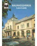 Balamazújváros - Látnivalók