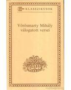 Vörösmarty Mihály válogatott versei