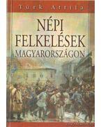 Népi felkelések Magyarországon
