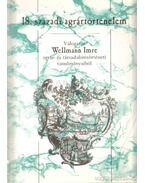 Válogatás Wellmann Imre agrár- és társadalomtörténeti tanulmányaiból