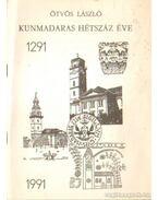 Kunmadaras hétszáz éve (dedikált)