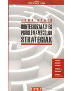 Döntéshozatali és problémamegoldó stratégiák