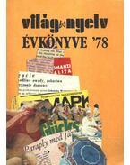 Világ és Nyelv Évkönyve '78