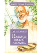 Robinson utolsó kalandjai