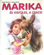 Marika és kisfüles, a csacsi