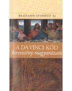 A Da Vinci-kód keresztény magyarázata