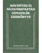 Máv építési és pályafenntartási gépkezelők zsebkönyve