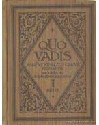 Quo Vadis?... I-II. kötet