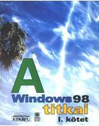 A Windows 98 titkai I. kötet