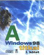 A Windows 98 titkai I. kötet