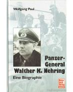 Panzer-General Walther K. Nehring