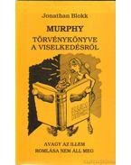 Murphy törvénykönyve a viselkedésről