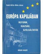 Európa kapujában