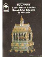 Budapest - Szent István Bazilika Szent Jobb-kápolna és kincstár