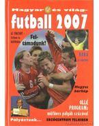 Magyar és világ futball 2007.