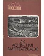 Az Aquincumi amfiteátrumok