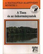 A Tisza és az önkormányzatok