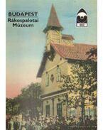 Budapest - Rákospalotai Múzeum