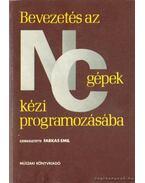 Bevezetés az NC gépek kézi programozásába