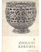 A Zsolnai kerámia