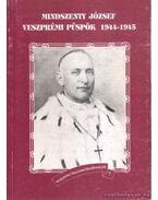 Mindszenty József veszprémi püspök 1944-1945