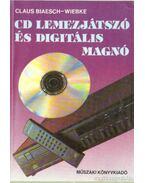 CD lemezjátszó és digitális magnó