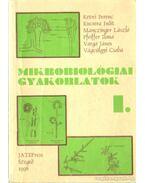 Mikrobiológiai gyakorlatok I.