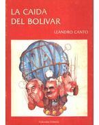 La Caida Del Bolivar