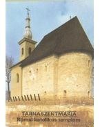 Tarnaszentmária - Római katolikus templom