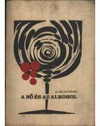 Nő és az alkohol
