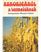 Kukoricáról a termelőknek