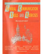 General Communication Skilis and Exercises munkafüzet