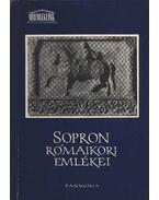 Sopron rómaikori emlékei