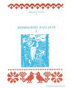 Bodrogközi balladák I. (dedikált)