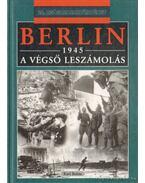 Berlin 1945 - A végső leszámolás