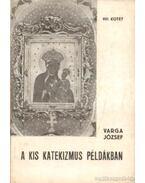 A kis katekizmus példákban VIII. kötet