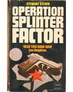 Operation Splinter  Factor